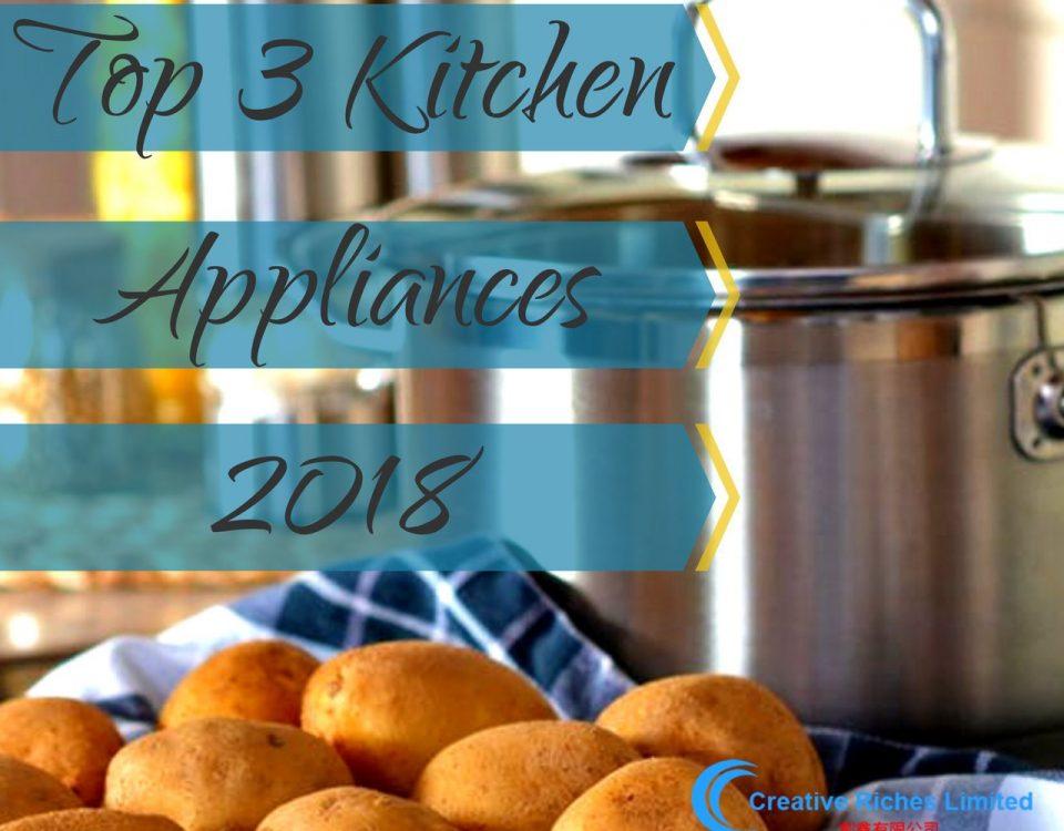 Creative-Riches - Top Kitchen Appliances for 2018